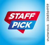 staff pick arrow tag sign. | Shutterstock .eps vector #1068564959