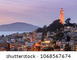 coit tower on telegraph hills... | Shutterstock . vector #1068567674