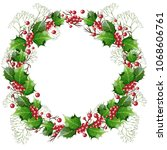 wreath of holly branches and... | Shutterstock .eps vector #1068606761