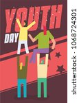 international youth day concept.... | Shutterstock .eps vector #1068724301