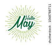 hello may vector hand written... | Shutterstock .eps vector #1068788711