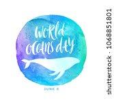 world oceans day emblem   brush ... | Shutterstock .eps vector #1068851801