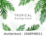 tropical background with palm... | Shutterstock .eps vector #1068948011