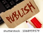 text sign showing publish.... | Shutterstock . vector #1068959579