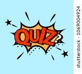 quiz in comic style. quiz... | Shutterstock .eps vector #1069004924