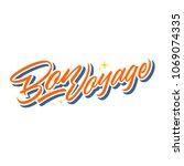 bon voyage letter   Shutterstock .eps vector #1069074335