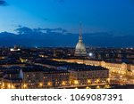 turin skyline at dusk  torino ...   Shutterstock . vector #1069087391
