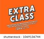 vector trendy label extra class.... | Shutterstock .eps vector #1069136744