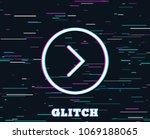 glitch effect. forward arrow... | Shutterstock .eps vector #1069188065