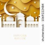 ramadan kareem 3d abstract... | Shutterstock .eps vector #1069222484