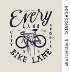 every lane is a bike lane  ... | Shutterstock .eps vector #1069226504