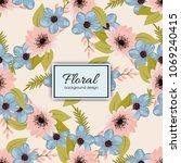 beautiful floral design. vector ... | Shutterstock .eps vector #1069240415