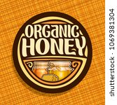 vector logo for organic honey ... | Shutterstock .eps vector #1069381304