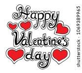 happy valentine day  hand... | Shutterstock .eps vector #1069389965