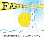fake news lighthouse light beam ... | Shutterstock . vector #1069437749