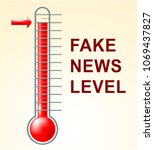 fake news levels showing... | Shutterstock . vector #1069437827