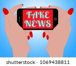 fake news on mobile phone in... | Shutterstock . vector #1069438811