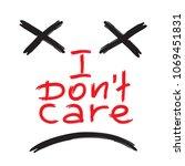 i don't care   emotional... | Shutterstock .eps vector #1069451831