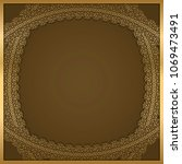 golden lace frame with shadow... | Shutterstock .eps vector #1069473491