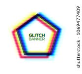 abstract glitch texture... | Shutterstock .eps vector #1069477409
