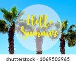 hello summer vacation message... | Shutterstock . vector #1069503965