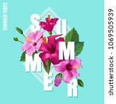 hello summer poster. floral... | Shutterstock .eps vector #1069505939