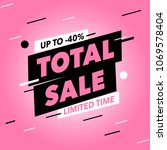 total sale banner template... | Shutterstock .eps vector #1069578404