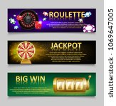 gambling banners with roulette... | Shutterstock .eps vector #1069647005