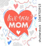happy mothers day typography... | Shutterstock .eps vector #1069703915
