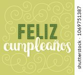 happy birthday   digitally... | Shutterstock .eps vector #1069751387