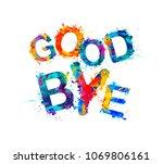 good bye. inscription of vector ... | Shutterstock .eps vector #1069806161