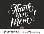 hand drawn lettering   thank... | Shutterstock .eps vector #1069808117
