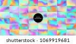 holographic backgrounds set.... | Shutterstock .eps vector #1069919681