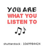 hand drawn quote about music.... | Shutterstock .eps vector #1069984424