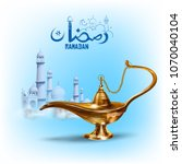 illustration of  ramadan kareem ... | Shutterstock .eps vector #1070040104