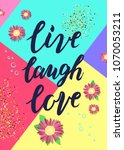 hand sketched live laugh love... | Shutterstock .eps vector #1070053211
