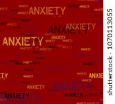 anxiety typography pattern.... | Shutterstock .eps vector #1070113055