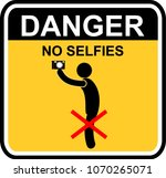 danger  no selfies | Shutterstock .eps vector #1070265071