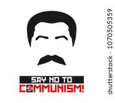 say no to communism. stalin.... | Shutterstock .eps vector #1070505359