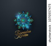 ramadan kareem. abstract girih... | Shutterstock .eps vector #1070557475