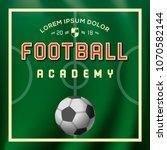 soccer  football academy  sport ... | Shutterstock .eps vector #1070582144