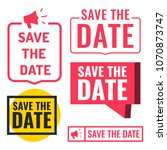 save the date. set of badges ... | Shutterstock .eps vector #1070873747