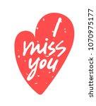 i miss you  hand written...   Shutterstock .eps vector #1070975177