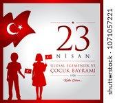 23 nisan cocuk bayrami vector... | Shutterstock .eps vector #1071057221