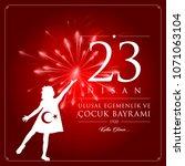 23 nisan cocuk bayrami vector... | Shutterstock .eps vector #1071063104