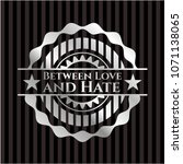 between love and hate silvery... | Shutterstock .eps vector #1071138065