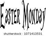 easter monday text sign... | Shutterstock .eps vector #1071413531