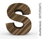 letter s 3d wooden isolated on... | Shutterstock . vector #1071552671