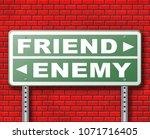 friend enemy best friends or...   Shutterstock . vector #1071716405