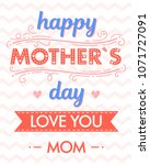 happy mothers day typography... | Shutterstock .eps vector #1071727091